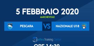 Amichevole Pescara Primavera - Nazionale Lega Dilettanti Under 18